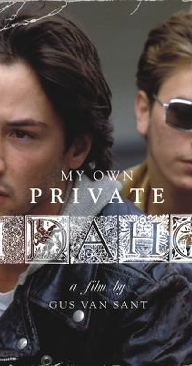 My Own Private Idaho (1991)         - IMDb