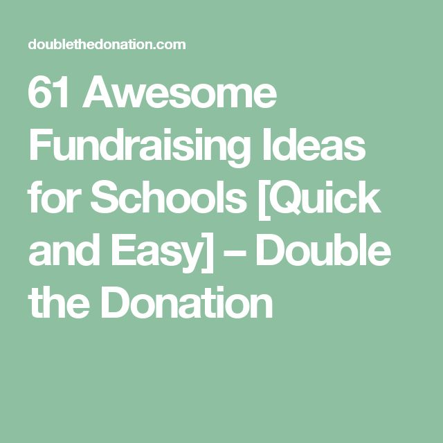 61 Awesome Fundraising Ideas for Schools [Quick and Easy] – Double the Donation