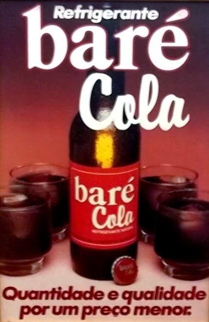 Baré Cola, Brazil- O refrigerante Baré foi uma experiência bem sucedida da antiga Polar-Antártica