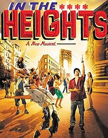 In the Heights is a musical with music and lyrics by Lin-Manuel Miranda and a book by Quiara Alegría Hudes.