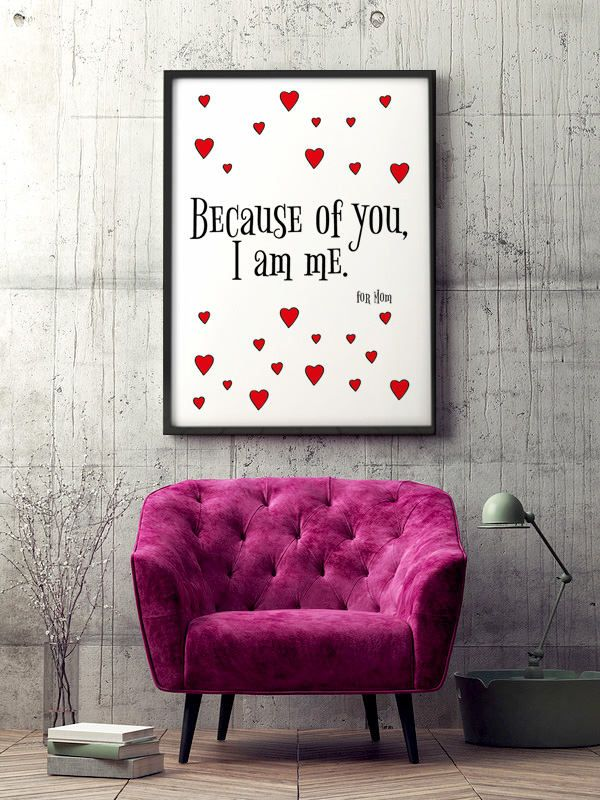 """Poster """"Because of you, I am me"""" * Housewarming Gift * Lovely mom * Mother's day gift *  Art Poster * My dear mother * I love mom by MerryGallery on Etsy"""