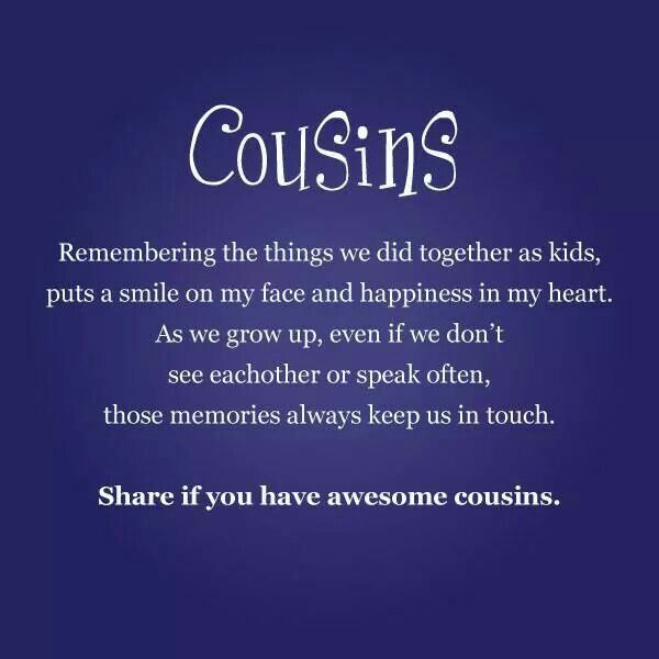 Inspirational Quotes For Cousins: Famous Quotes About Cousins. QuotesGram