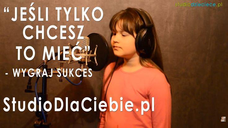 Jeśli tylko chcesz to mieć - Wygraj Sukces (cover by Oliwia Serafin - 8 ...