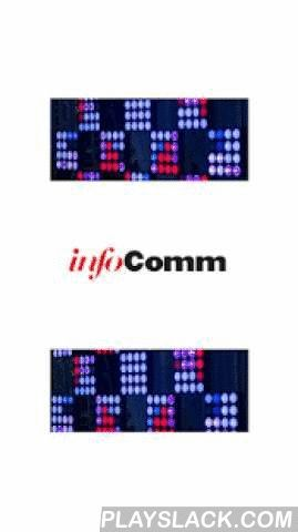 InfoComm Shows  Android App - playslack.com ,  Download the InfoComm Shows App so you can enjoy the full spectacle of an InfoComm show. This app will be your compass to navigate you through each event, while at the same time helping you to get the most out of your InfoComm experience. You'll have access to information sessions and education courses, a full agenda of the show you are attending, and most importantly the show floor map (so you won't get lost!). Don't leave home without it!