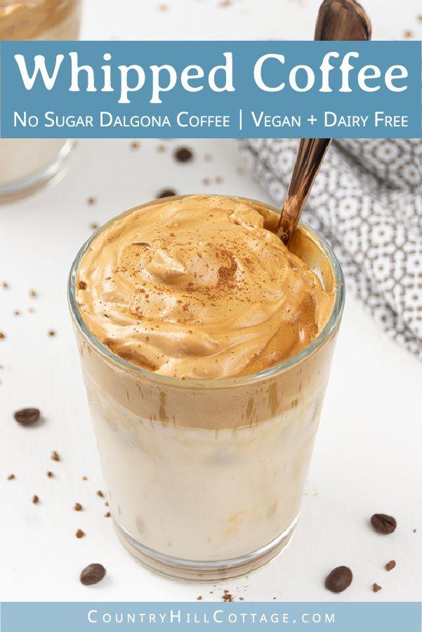 Whipped Coffee Recipe Vegan Sugar Free Keto Dalgona Coffee Recipe In 2020 Coffee Recipes Instant Coffee Recipes Almond Milk Coffee Recipes