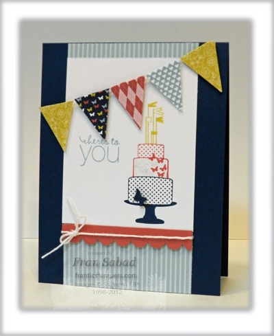 by Fran Sabad, stampersblog: Casing the Catalog 5: Cards Pap, Card Idea, Card Designs, Card Birthday, Card Pap, Card Card, Cards Birthday, Cards Bann, Card Penants Banners