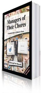 """Titus2.com - Managers of Their Chores: A Practical Guide to Children's Chores -- recommended by the Duggars. """"One chapter is devoted to helping moms work with their preschoolers on chores. For those moms who say they have no idea where to even begin, the book develops various pieces of a chore system and how it can be set up. Aspects of accountability, rewards, and consequences are addressed. """""""