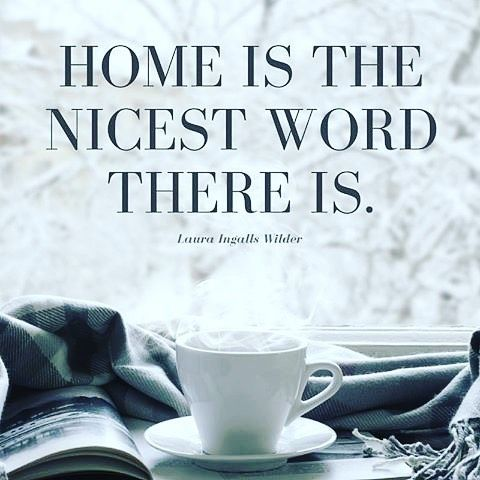 """Home is the nicest word there is."" #LauraIngallsWilder #home  At…"