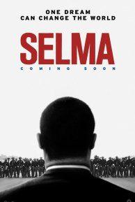 Selma (2014) - Moviefone