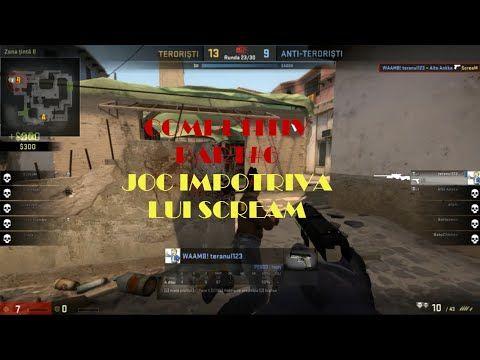CS GO Competitiv: #6 Competitiv joc impotriva lui ScreaM