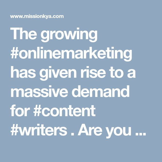 The growing #onlinemarketing  has given rise to a massive demand for #content  #writers . Are you also planning to hire freelance content writer? If yes, then MISSION KYA can be the best place. Post your needs today on MISSION KYA, and as soon as your needs will be live, some of the #professional  content writers will bid on your project. Select the most suitable bid, and hire #freelance  content #writers  for your #business
