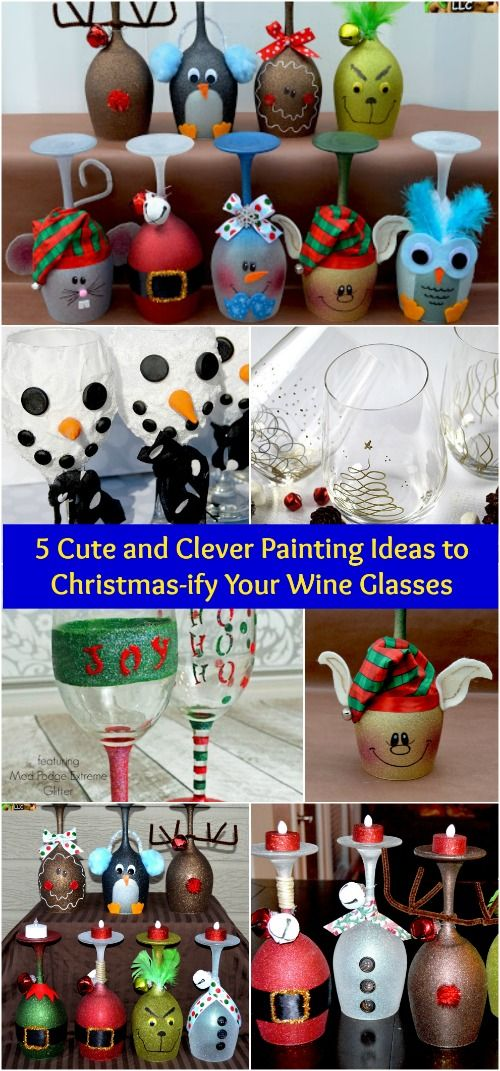 5 Cute and Clever Painting Ideas to Christmas-ify Your Wine Glasses - Really good ideas!