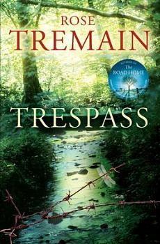 Trespass by Rose Tremain