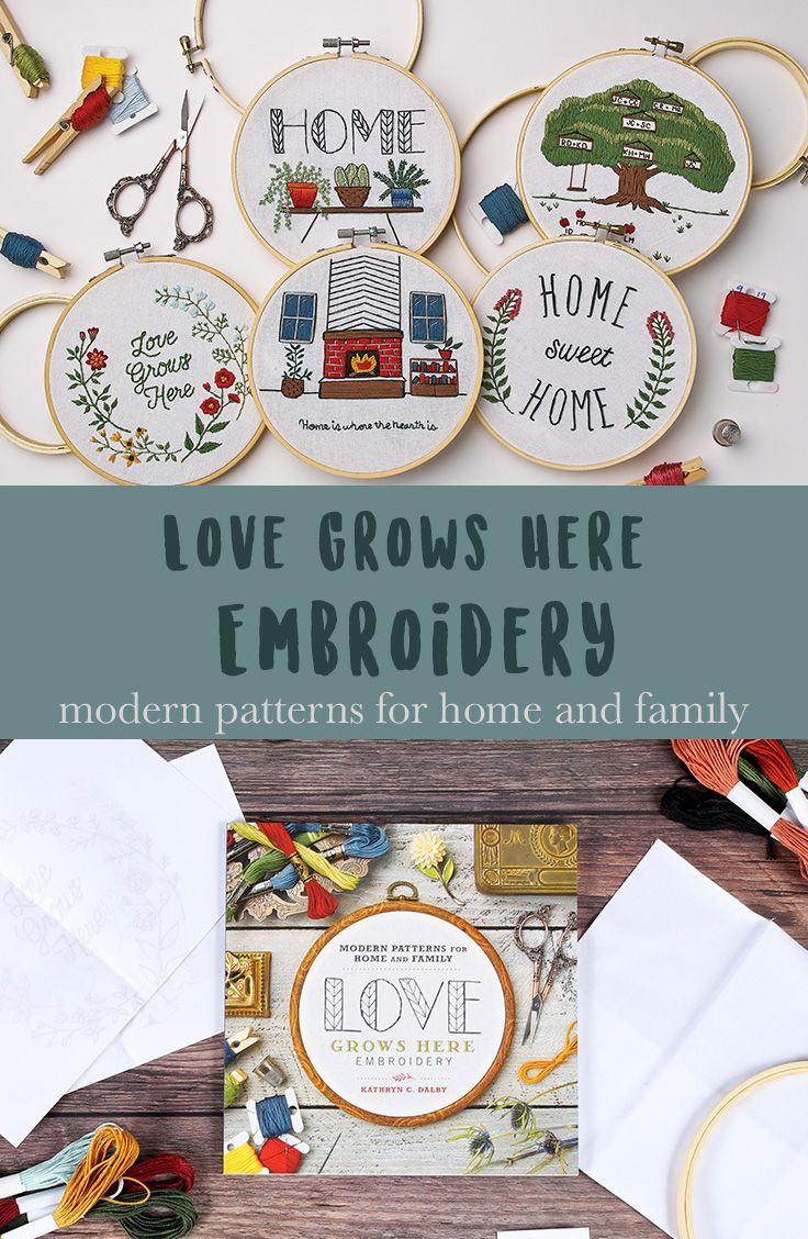 Love Grows Here Embroidery Embroidery Embroidery Floss Crafts