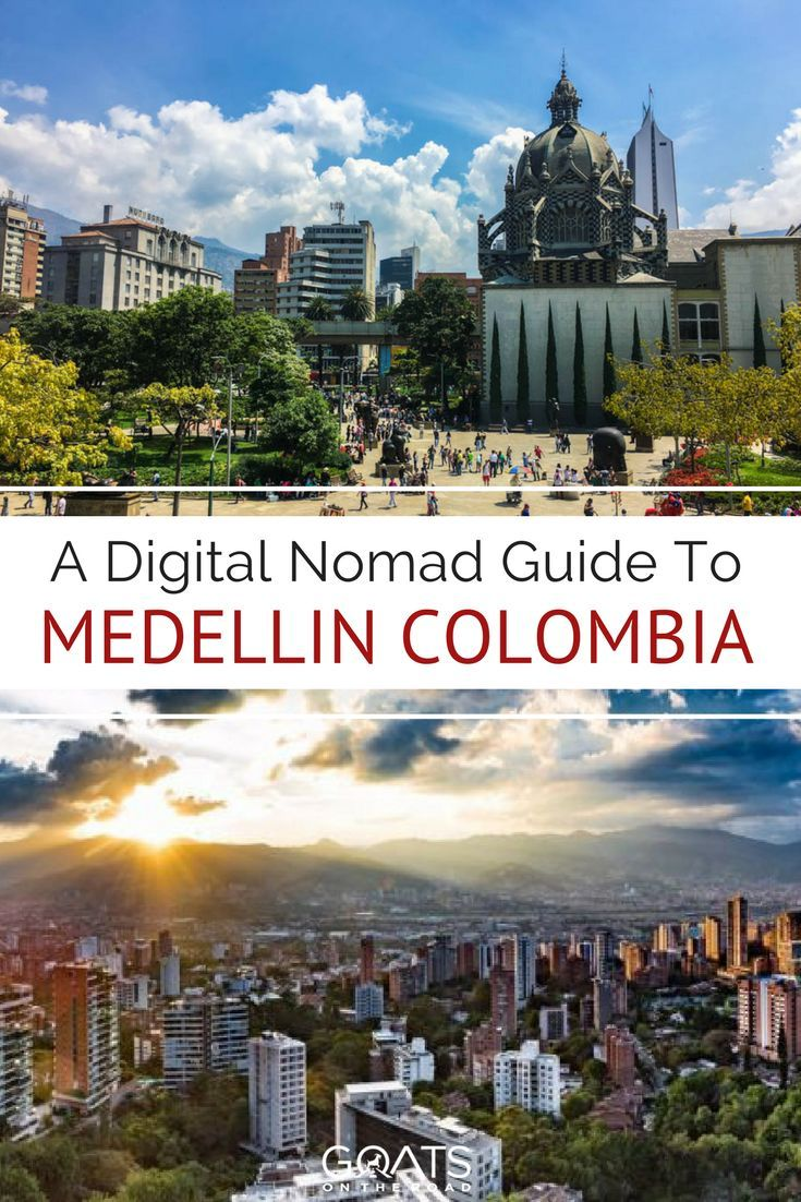 Digital Nomad Guide To Medellin | Best Places To Live For Online Entrepreneurs | Best Places In Colombia | Best Countries To Live In South America | How Much Does It Cost To Live In Colombia | How To Find A Place To Stay In Colombia | Medellin Cost Of Living | Internet Speed & Co-working Spaces