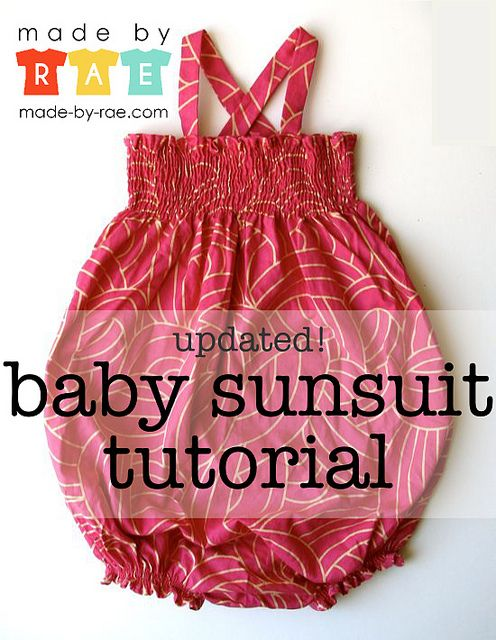 The ever-popular Baby Sunsuit Tutorial