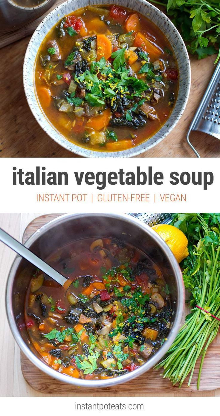 Quick & Easy Italian Farmhouse Vegetable Soup - Instant Pot Recipe  (vegan, gluten-free, paleo, vegetarian)