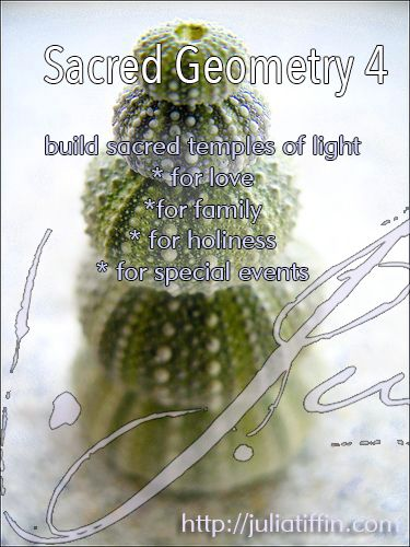 In Sacred Geometry 4 you will learn how to make 3 energetic Temples for your daily life: for love, for family, for celebration & for holy occasions. http://juliatiffin.com #returntothesacred