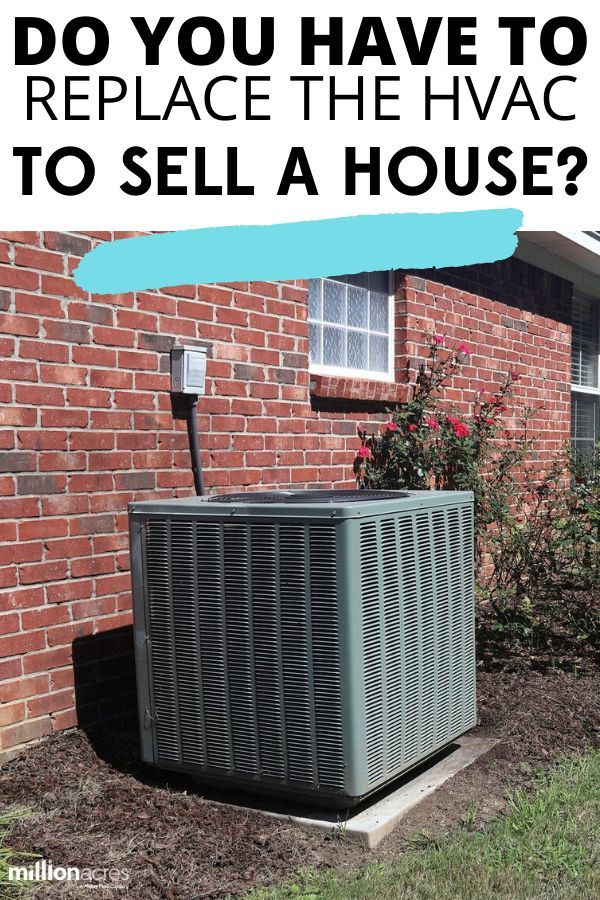 Do You Have To Replace The Hvac To Sell A House Real Estate Buying Home Warranty Selling Real Estate
