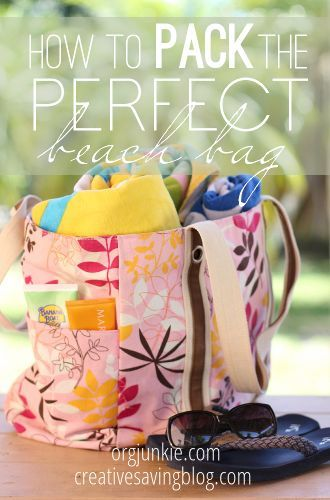 How to Pack the Perfect Beach Bag so you can be prepared at orgjunkie.com
