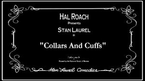 Collars and Cuffs is a 1923 silent comedy film starring Stan Laurel. Wikipedia Director: George Jeske Screenplay: Frank H. Young Producer: Hal Roach Cinematography: Frank Young Stan Laurel, Mark Jo…