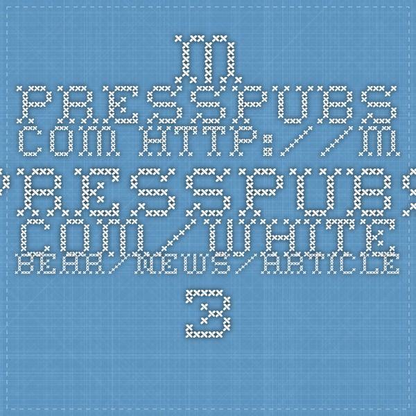 m.presspubs.com http://m.presspubs.com/white_bear/news/article_3a827d86-d281-11e4-8e83-7f5a0689b5cb.html?mode=jqm