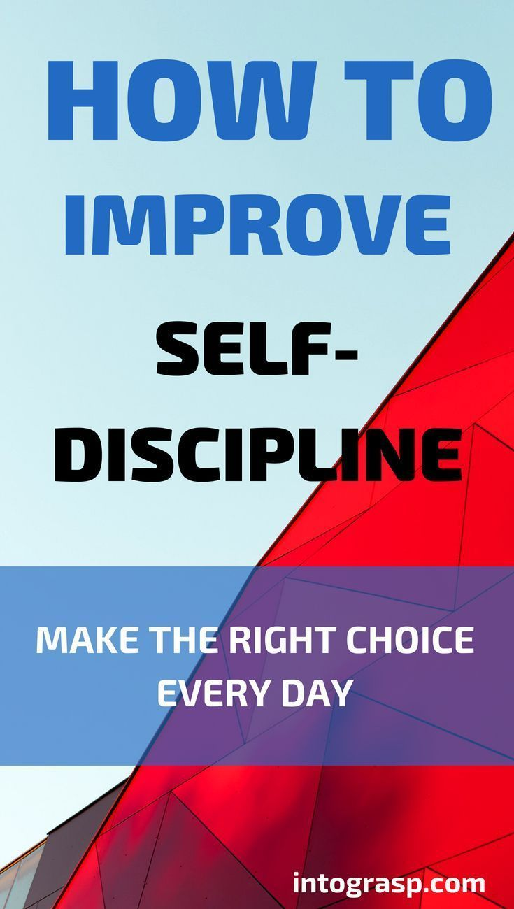 How to Be Disciplined in Life. How to Improve Self-Discipline