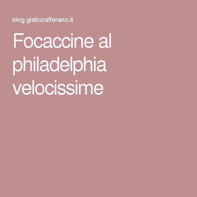 Focaccine al philadelphia velocissime