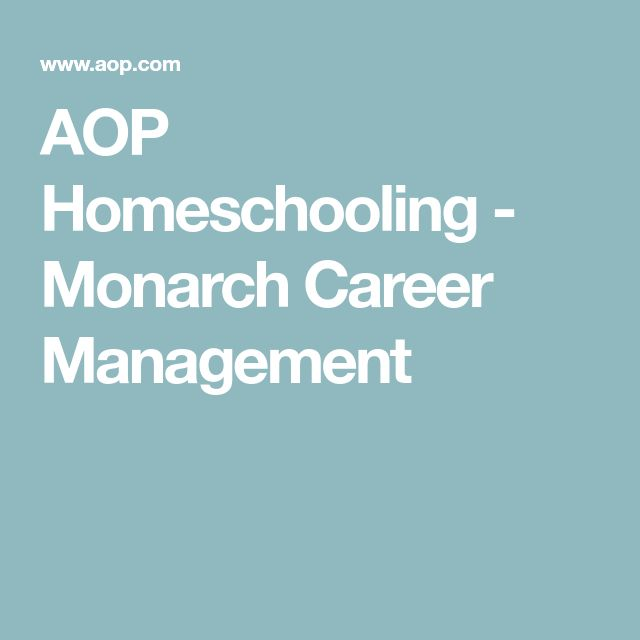AOP Homeschooling - Monarch Career Management