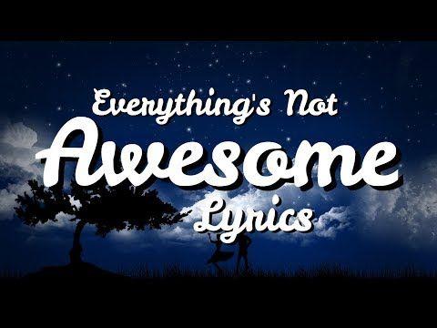 The LEGO Movie 2 - Everything's Not Awesome (Lyrics