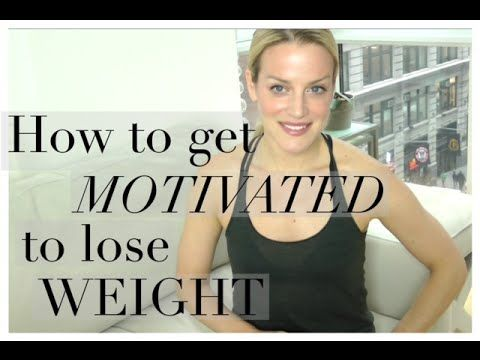 how to get motivated to workout and lose weight