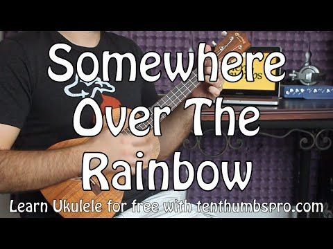 how to play over the rainbow on the ukulele