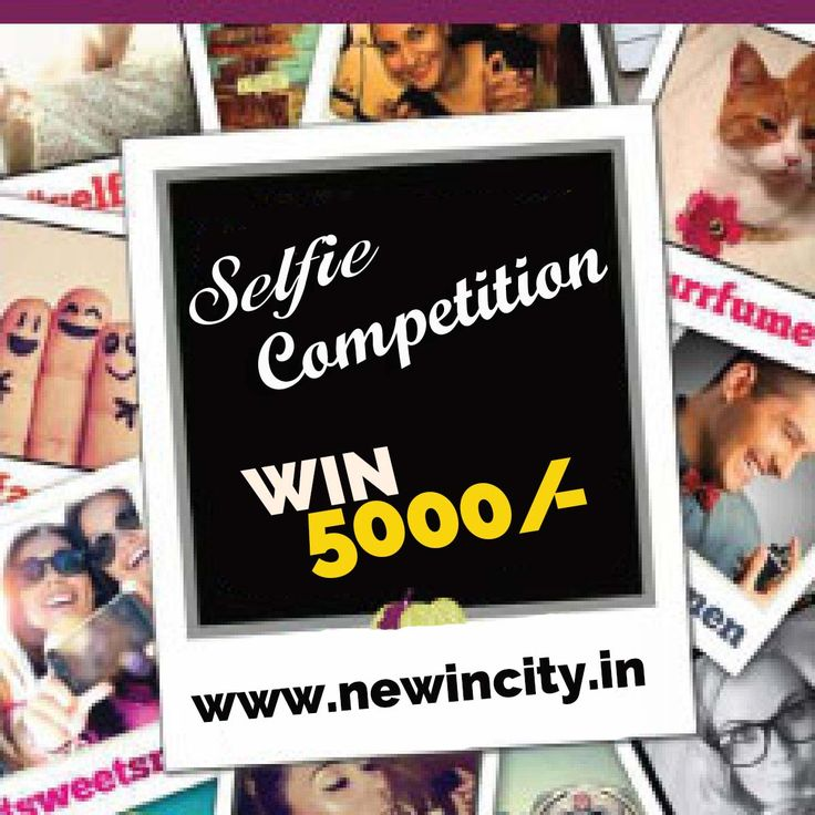 #Selfie #Competition is organize by #NewInCity. Participate in this competition and get chance to win 5000/-. Participate Now:- www.newincity.in #OnlineServiceproviderinJodhpur #OnlineServiceprovider