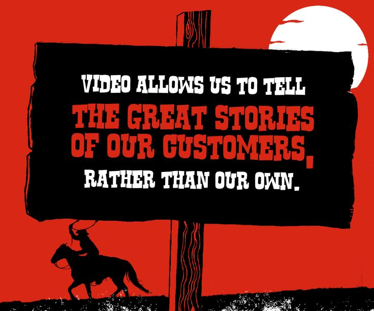 Video allows us to tell the great stories of our customers, rather than our own.. #Buisness #Videos