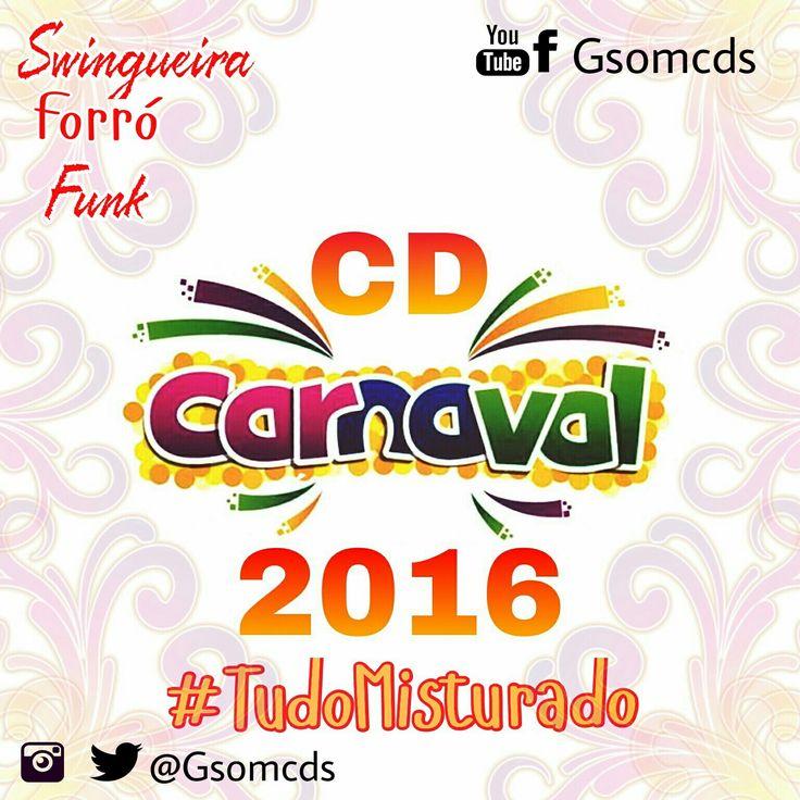 Clique agora para baixar e ouvir grátis CD CARNAVAL 2016 - TUDO MISTURADO postado por GleyssonGsomcds em 02/02/2016, e que já está com 601 downloads e 591  Plays!
