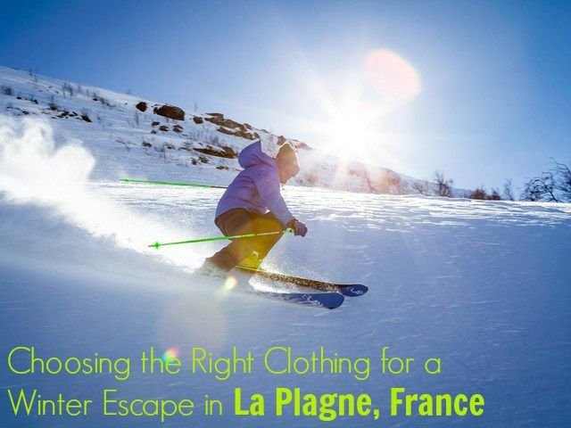 How to Choose Clothing for a Short Break in La Plagne | Wife with Baggage