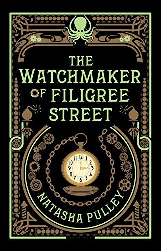 The Watchmaker of Filigree Street by Natasha Pulley. Set mostly in 1880s London, Pulley's debut novel twists typical steampunk elements—telegraphs, gaslight, clockwork automata—into a fresh and surprising philosophical adventure.