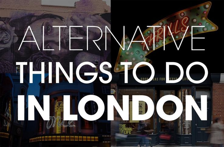 15 Alternative Things To Do In London - A good list to have in case I ever go back!
