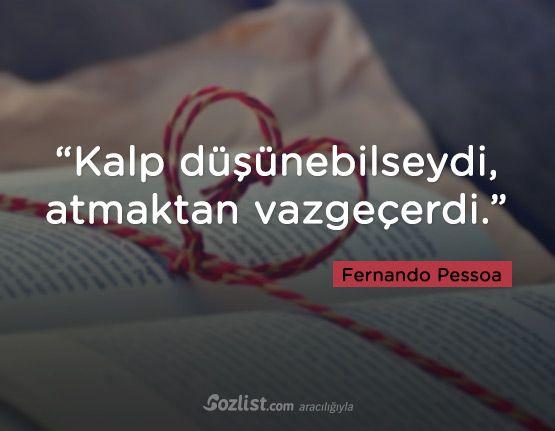 #fernando #pessoa  #sözleri #yazar #şair #kitap #şiir #özlü #anlamlı #sözler
