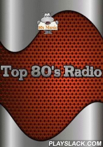 Top 80's Radio  Android App - playslack.com , With top 80's Radio Listen to some fantastic 1980s music!Bring back your favorite music from the 80s with these Internet radio stations.From the top 1980s music pop hits to hardcore heavy metal rock, we've got all the 80's music you will love, 24 great radio stations playing 1980s music round the clock 24/7, with excellent sound quality.Our 1980's Music Radio Station app includes:- Addict 80's- All 80's- Totally 80s- always 80s- Radio hits 80…