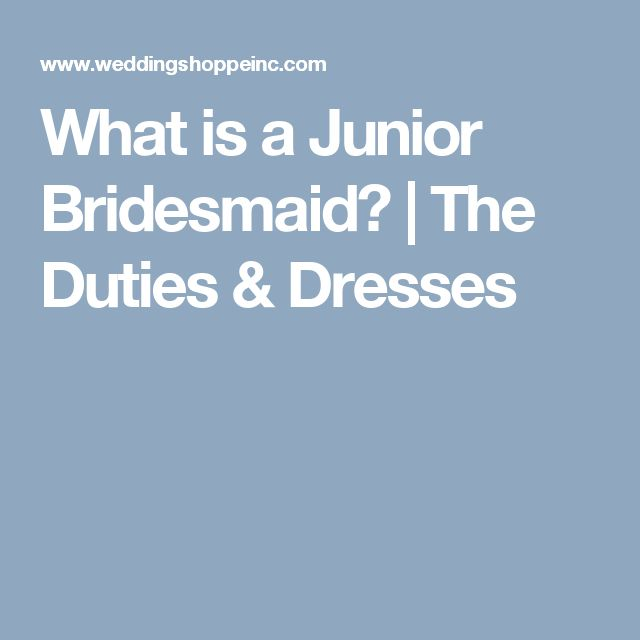 What is a Junior Bridesmaid? | The Duties & Dresses