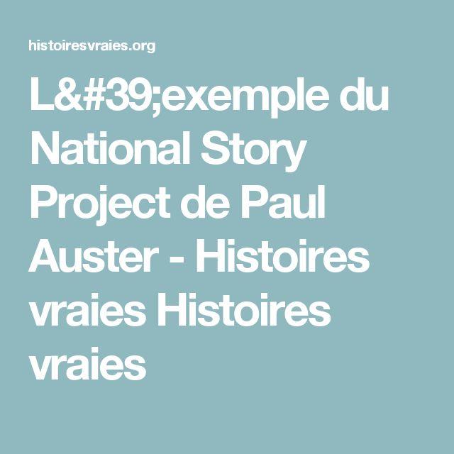L'exemple du National Story Project de Paul Auster - Histoires vraies Histoires vraies