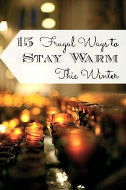 Winter can be awfully cold and heating bills get expensive! There IS an alternative to crazy winter heating bills. Check out these 15 frugal ways to stay warm!