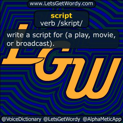 scripted 02/24/2018 GFX Definition of the Day  script verb /skript/ write a script for (a #play #movie or #broadcast ). #LetsGetWordy #dailyGFXdef #scripted #CNN #TownHall