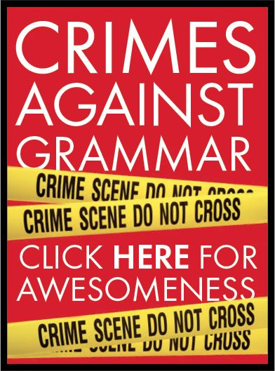 Crimes Against Grammar - This hilarious video is a must see for all English Language teachers. Fifth graders will love this! Watch, then go through piece by piece to discuss!