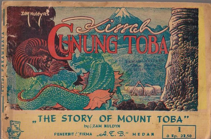 KISSAH GUNUNG TOBA (THE STORY OF MOUNT TOBA), written and esquisitely drawn by Zam Nuldyn. One of our classic masterpiece from 1950s.