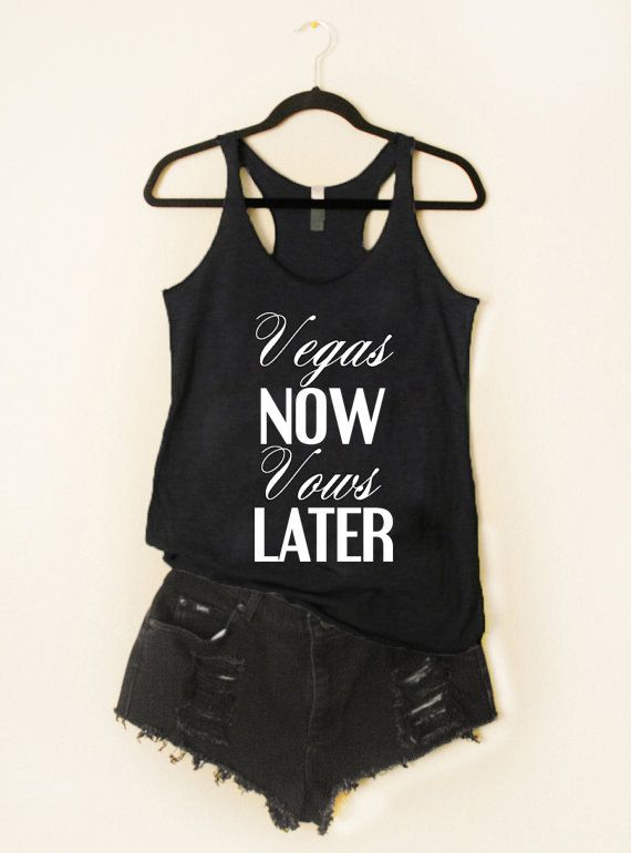 4 Vegas Now Vows Later Tank Bridesmaid Tank Wedding Shower Tank Bride to Be Engagement Bachelorette Party Team Bride TriBlend Tank Top