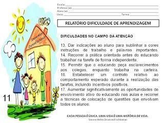 MODELO DE UM RELATÓRIO PARA ALUNOS COM DIFICULDADES DE APRENDIZAGEM, POR MOTIVOS DE ...