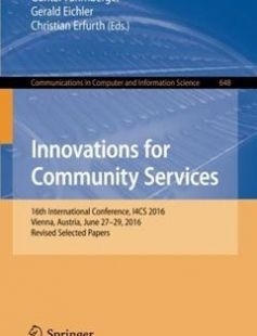 Innovations for Community Services free download by Günter Fahrnberger Gerald Eichler Christian Erfurth (eds.) ISBN: 9783319494654 with BooksBob. Fast and free eBooks download.  The post Innovations for Community Services Free Download appeared first on Booksbob.com.