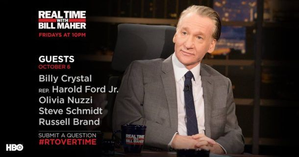 Don't miss 'Real Time with Bill Maher' tonight on HBO.  Tonight's guests on #RealTimeWithBillMaher are Billy Crystal, Russell Brand, Harold Ford, Jr., Olivia Nuzzi and Steve Schmidt. http://lenalamoray.com/2017/10/06/tonights-guests-on-real-time-with-bill-maher/